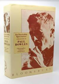 AN INVISIBLE SPECTATOR BIOGRAPHY OF PAUL BOWLES by Christopher Sawyer-Laucanno - First Edition; First Printing - 1989 - from Rare Book Cellar (SKU: 116581)
