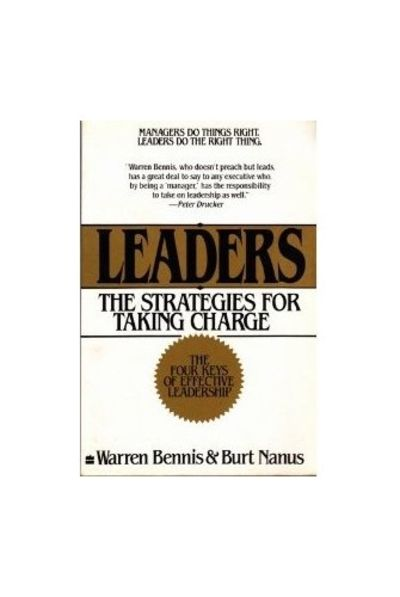 leaders strategies for taking charge by warren bennis and burt essay In this best-selling book, warren bennis and burt nanus have identified the essential qualities of leadership anyone can practice xi, 244 p  22 cm leadership executives.