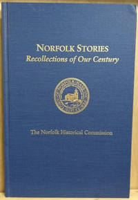 Norfolk Stories:  Recollections of Our Century