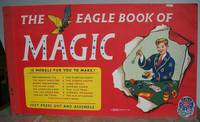 THE EAGLE BOOK OF MAGIC. by  C. K.: SHAW - Hardcover - from Roger Middleton (SKU: 35390)