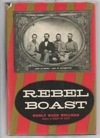 image of Rebel Boast: First at Bethel - Last at Appomattox