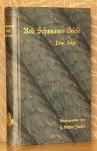Robert Schumann's Briefe. Neue Folge. Zweite vermehrte und verbesserte Auflage