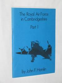 The Royal Air Force in Cambridgeshire: Part 1