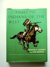 The Fighting Indians of the West