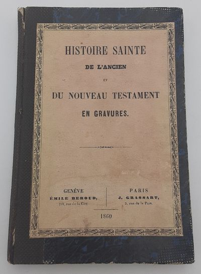 Geneve, Paris. : Emile Beroud, J. Grassart. , 1860. Contemporary quarter black cloth over blue marbl...