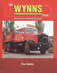 The Wynns Fleet - 120 Years of Road Haulage