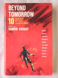 image of Beyond Tomorrow: 10 Science Fiction Adventures