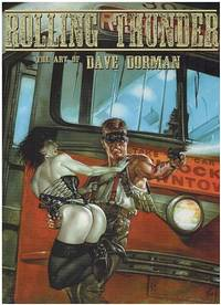 Rolling Thunder: The Art of Dave Dorman (Signed, 24/300)