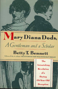 Mary Diana Dods, a Gentleman and a Scholar : [The Astonishing Revelation of a Daring 170-Year -Old Deception]