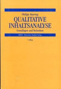 Qualitative Inhaltsanalyse.