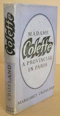 Madame Colette A Provincial in Paris