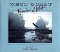 West Coast: Homeland of Mist