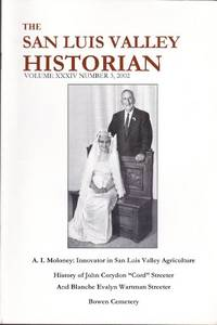 The San Luis Valley Historian: Vol. XXXIV, No. 3, 2002 by  Sarah (ed.) Rierson - Paperback - 2002 - from Clausen Books, RMABA (SKU: TC86)