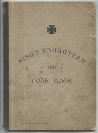 King's Daughters' Cook Book, 1897