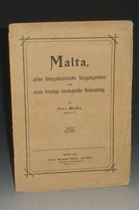 Malta, Seine Kriegshistorische Vergangenheit Und Seine Heutige Strategische Bedeutung