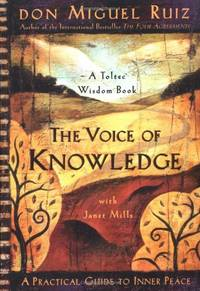 image of The Voice of Knowledge: A Practical Guide to Inner Peace (Toltec Wisdom)