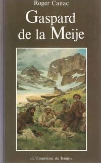 Gaspard de la Meije  3e édition augmentée