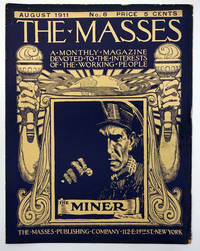 The Masses: The Miner. August 1911. Vol. 1, No. 8.