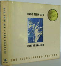 image of Into Thin Air: A Personal Account of the Mount Everest Disaster (The Illustrated Edition)