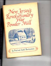 New Jersey's Revolutionary War Powder Mill