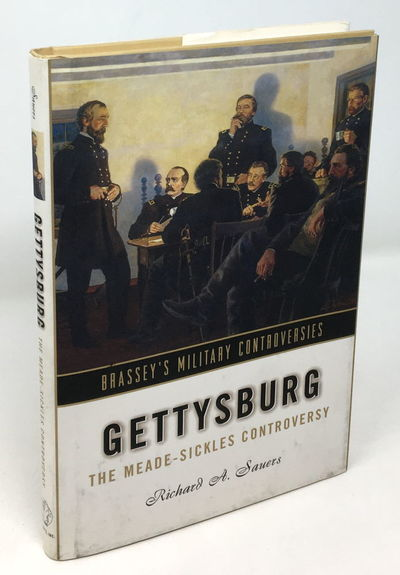 Sauers, Richard A. Gettysburg: The Meade-Sickles Controversy . Washington DC: Brassey's, Inc., 2003,...
