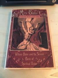 image of Why Mrs Blake Cried: William Blake and the Sexual Basis of Spiritual Vision