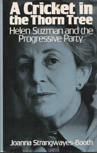 image of A Cricket in the Thorn Tree: Helen Suzman and the Progressive Party