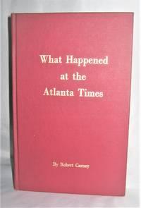 What Happened at the Atlanta Times