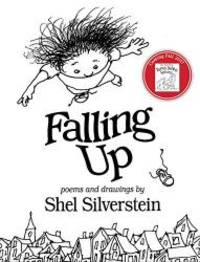 Falling Up by Shel Silverstein - 2006-03-04 - from Books Express and Biblio.com