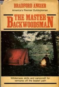 The Master Backwoodsman
