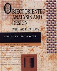 Object-Oriented Analysis and Design With Applications Booch, Grady