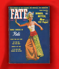 image of Fate Magazine - True Stories of the Strange and The Unknown. August-September, 1951. Trance Dancers of Bali; Wolf Children; Seaforths; Foo Fighters; Banshees; Carolina Ghost Ship; Scroll Writing of Atlantis; Seances; New Theory of Psychic Phenomena; Big Horn Mystery Medicine Wheel; Lost Race of America; Disappearing Roof