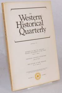 The Western historical quarterly; volume II number 1, January 1971; [includes Spence's Knights of the Tie and Rail - Tramps and Hoboes of the West']