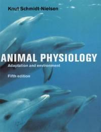 Animal Physiology : Adaptation and Environment