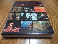 The Natural HIstory of the Great Dismal Swamp