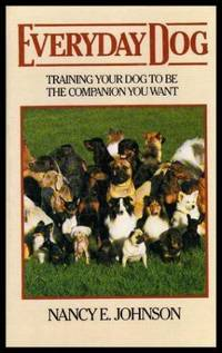 image of EVERYDAY DOG - Training Your Dog to be the Companion You Want