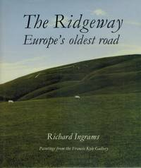 The Ridgeway  Europe's Oldest Road