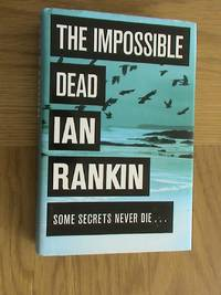 The Impossible Dead                            **1st edition / 1st printing**