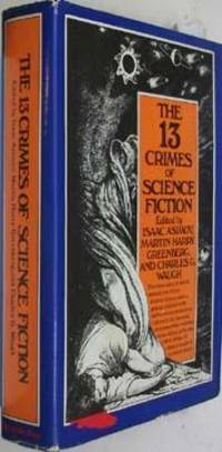 The 13 Crimes of Science F iction