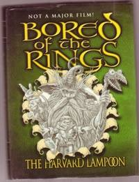 """Bored of the Rings:  A Parody of J. R. R. Tolkien's """"The Lord of the Rings"""" by Harvard Lampoon""""; Beard, Henry N.; Kenney, Douglas C - 2002"""