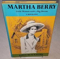 MARTHA BERRY LITTLE WOMAN WITH A BIG DREAM