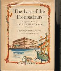image of THE LAST OF THE TROUBADOURS   The Life and Music of Carl Michael Bellman (1740-1795)
