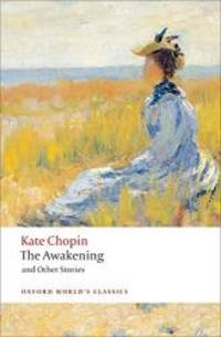 image of The Awakening: And Other Stories (Oxford World's Classics)