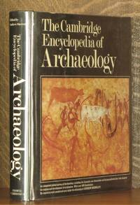 THE CAMBRIDGE ENCYCLOPEDIA OF ARCHAEOLOGY by  foreword by Grahame Clark Andrew Sherratt - First American edition - 1980 - from Andre Strong Bookseller (SKU: 10861)