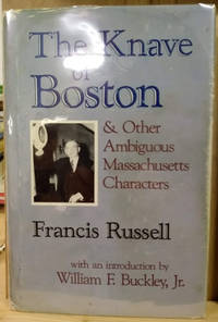 The Knave of Boston and Other Ambiguous Massachusetts Characters