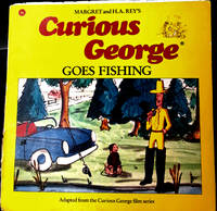FIRST EDITION FIRST PRINTING/ CURIOUS GEORGE GOES FISHING/ H.A REY AND MARGRET