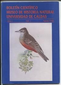 Boletin Cientifico De Historia Natural, Universidad de Caldas. Vol.1