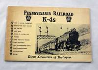 Pennsylvania Railroad K-4s (Steam Locomotives of Yesteryear)