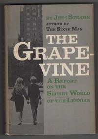 The Grapevine  A Report on the Secret World of the Lesbian