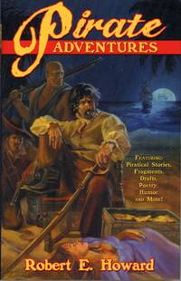 PIRATE ADVENTURES ... Edited by Rob Roehm ..